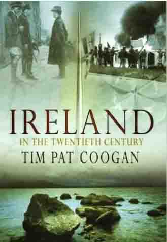 Cover image of Ireland in the 20th Century by Tim Pat Coogan