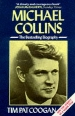 'Michael Collins: a biography' by Tim Pat Coogan