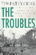 Cover of Tim Pat Coogan's 'The Troubles'